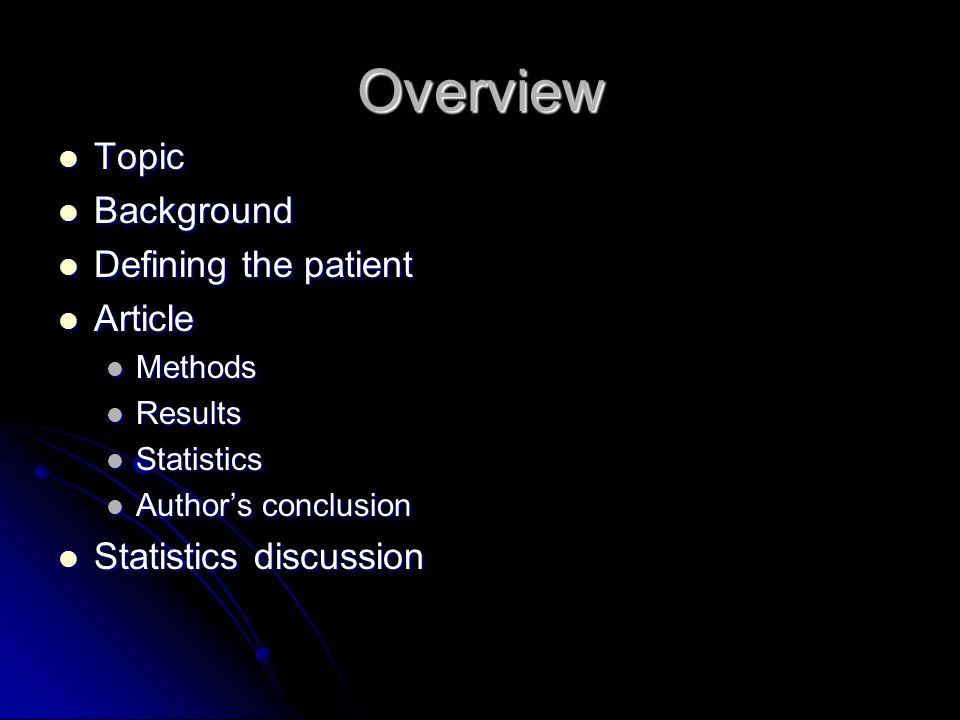 Overview Topic Background Defining the patient Article
