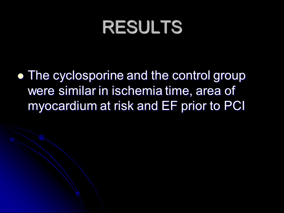 RESULTS The cyclosporine and the control group were similar in ischemia time, area of myocardium at risk and EF prior to PCI.