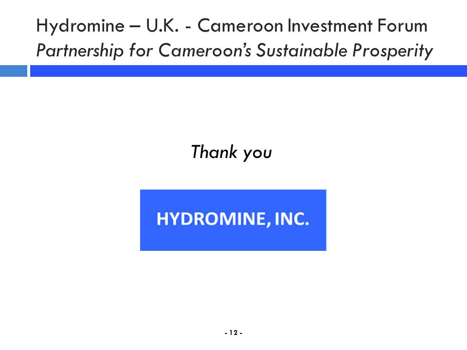 Hydromine – U.K. - Cameroon Investment Forum Partnership for Cameroon's Sustainable Prosperity