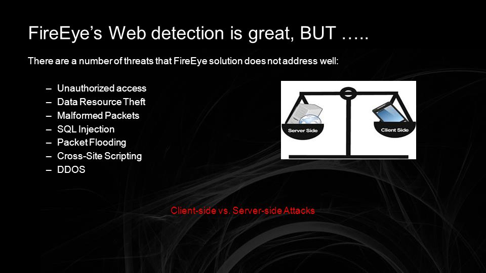 FireEye's Web detection is great, BUT …..