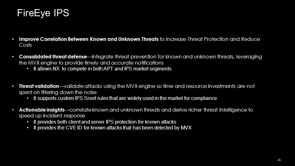 FireEye IPS Improve Correlation Between Known and Unknown Threats to Increase Threat Protection and Reduce Costs.