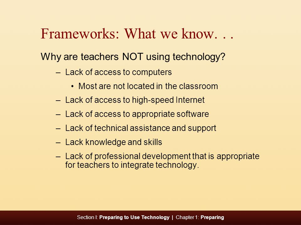 Frameworks: What we know. . .