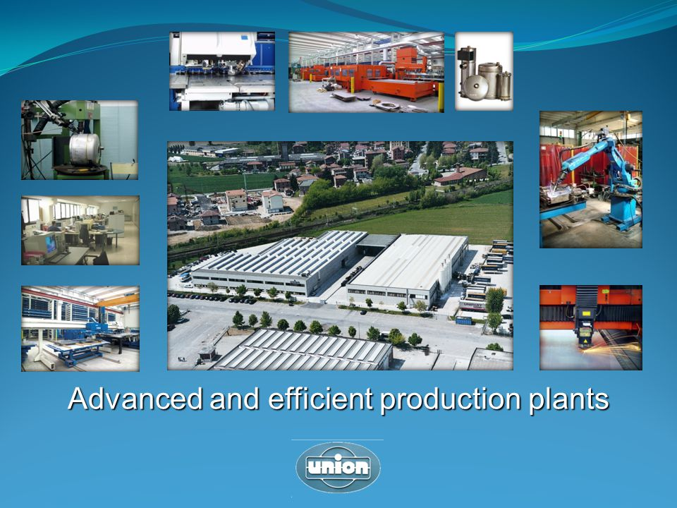 Advanced and efficient production plants