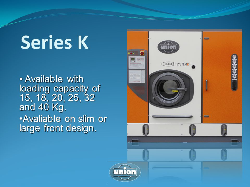 Series K Available with loading capacity of 15, 18, 20, 25, 32 and 40 Kg.