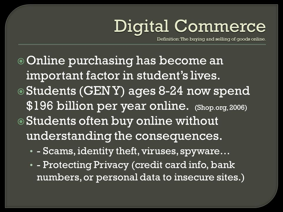 Digital Commerce Definition: The buying and selling of goods online.