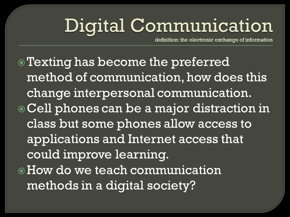 Digital Communication definition: the electronic exchange of information