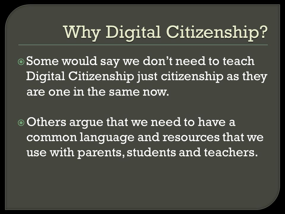 Why Digital Citizenship