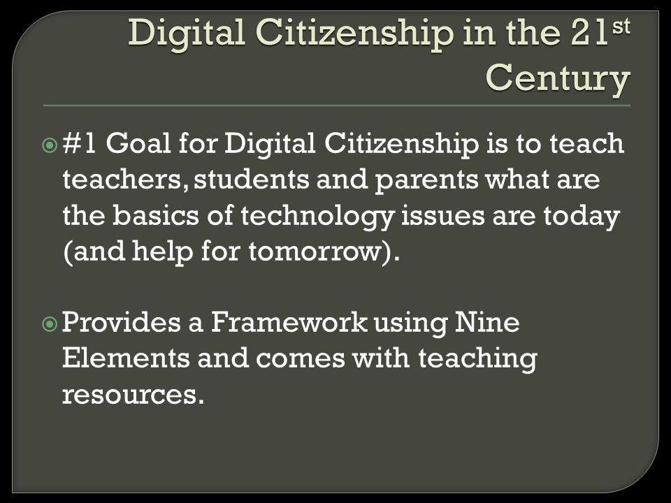 Digital Citizenship in the 21st Century