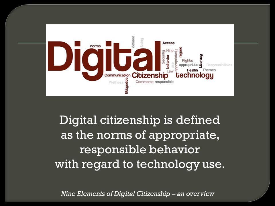Nine Elements of Digital Citizenship – an overview
