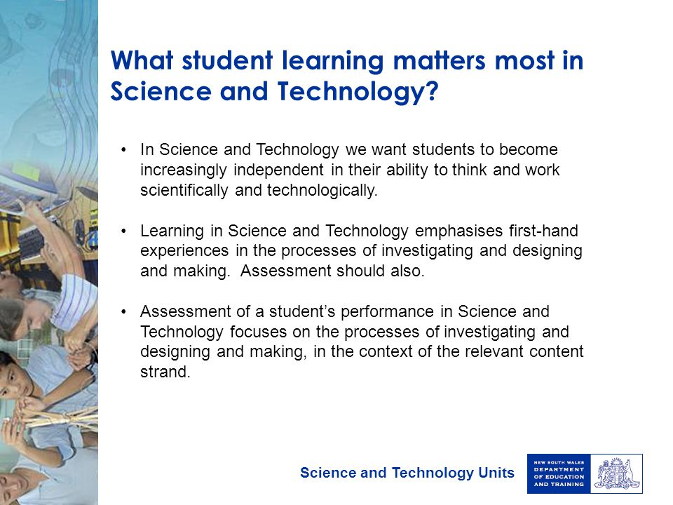 What student learning matters most in Science and Technology