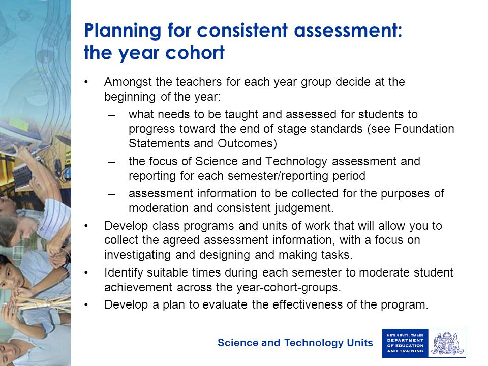 Planning for consistent assessment: the year cohort