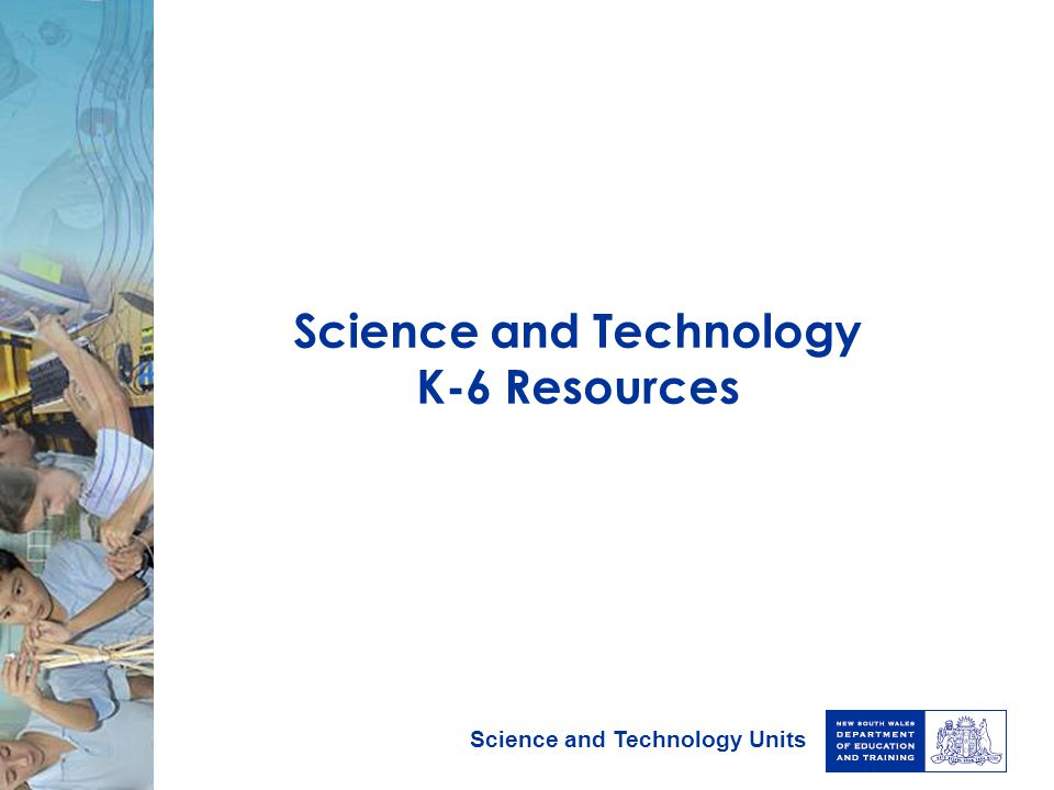 Science and Technology K-6 Resources