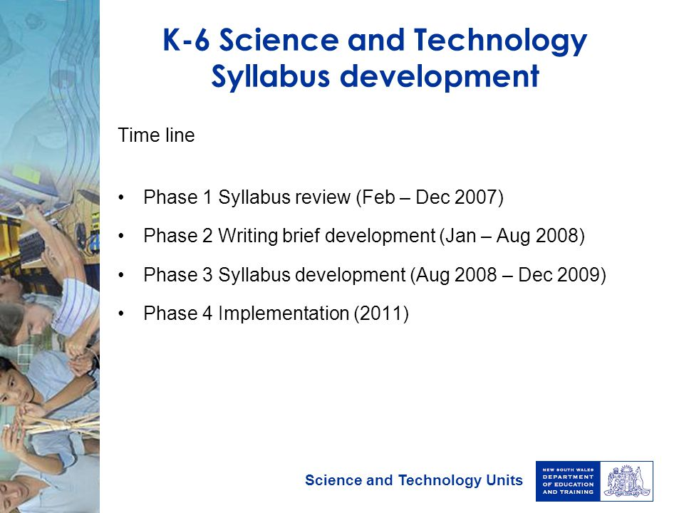 K-6 Science and Technology Syllabus development