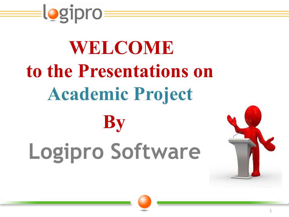 WELCOME to the Presentations on Academic Project
