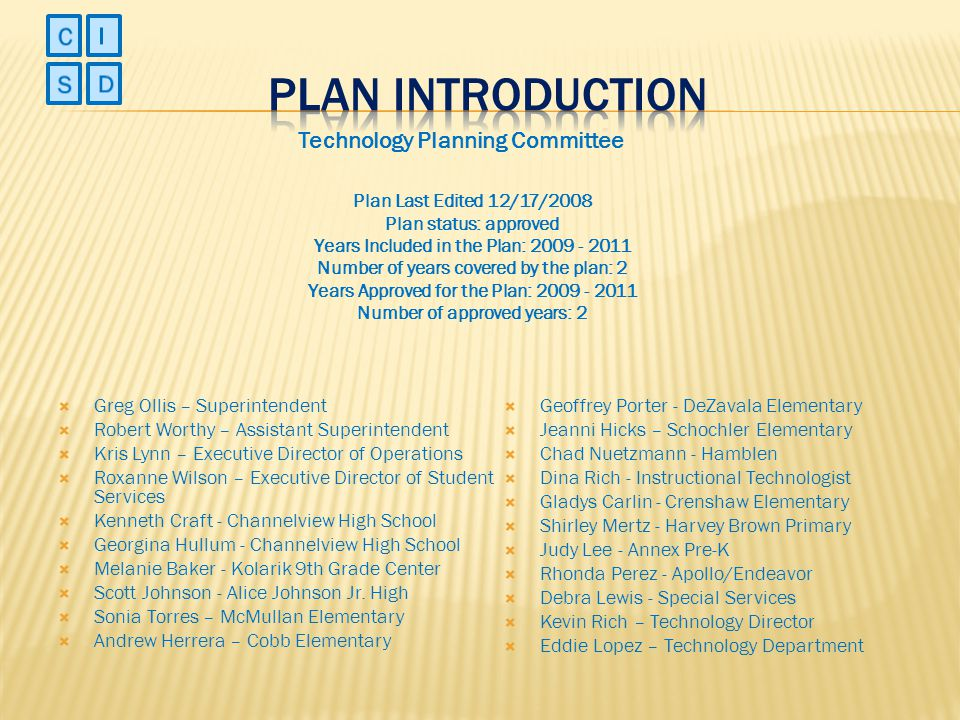 PLAN INTRODUCTION C I S D Technology Planning Committee
