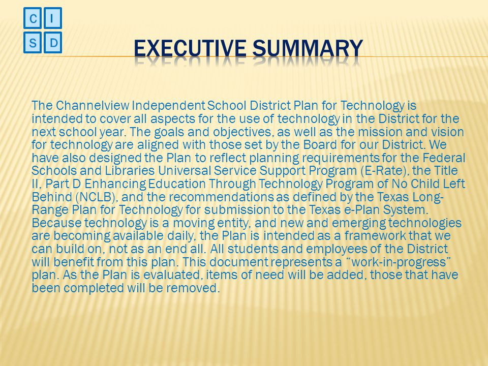 C I. Executive Summary. S. D.