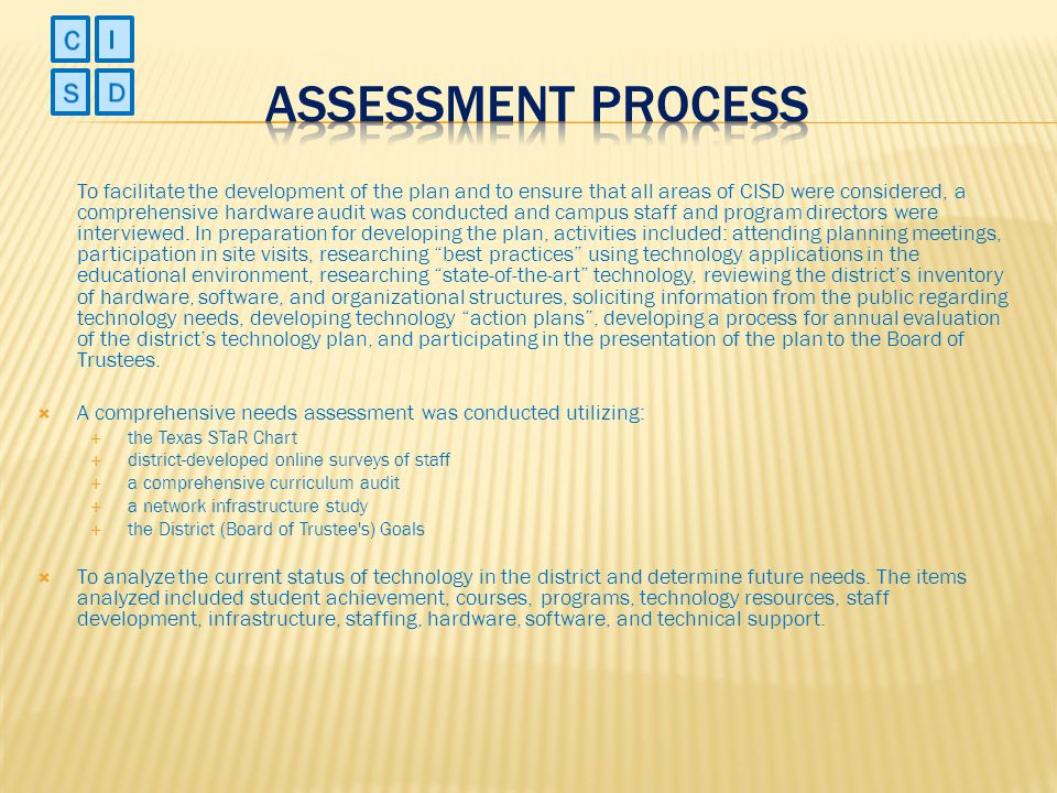 Assessment Process C I S D