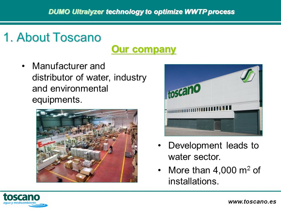 1. About Toscano Our company