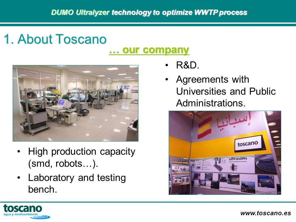 1. About Toscano … our company R&D.