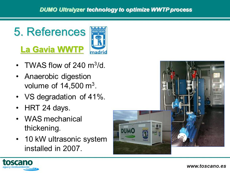 5. References La Gavia WWTP TWAS flow of 240 m3/d.