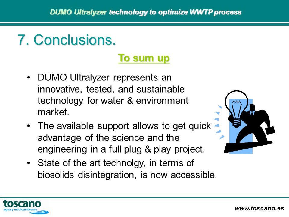 7. Conclusions. To sum up. DUMO Ultralyzer represents an innovative, tested, and sustainable technology for water & environment market.