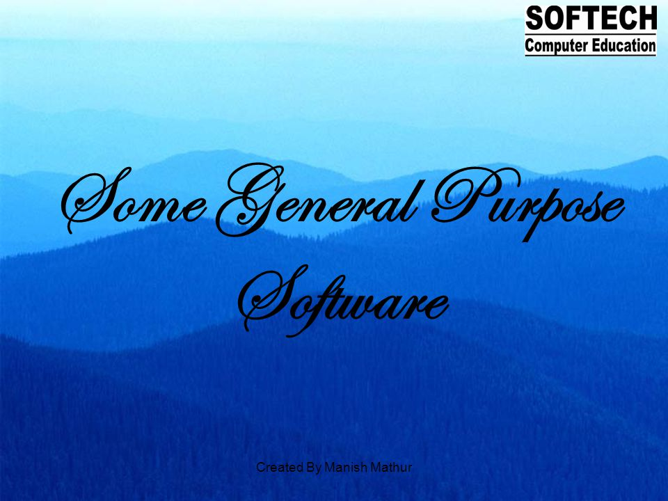 Some General Purpose Software