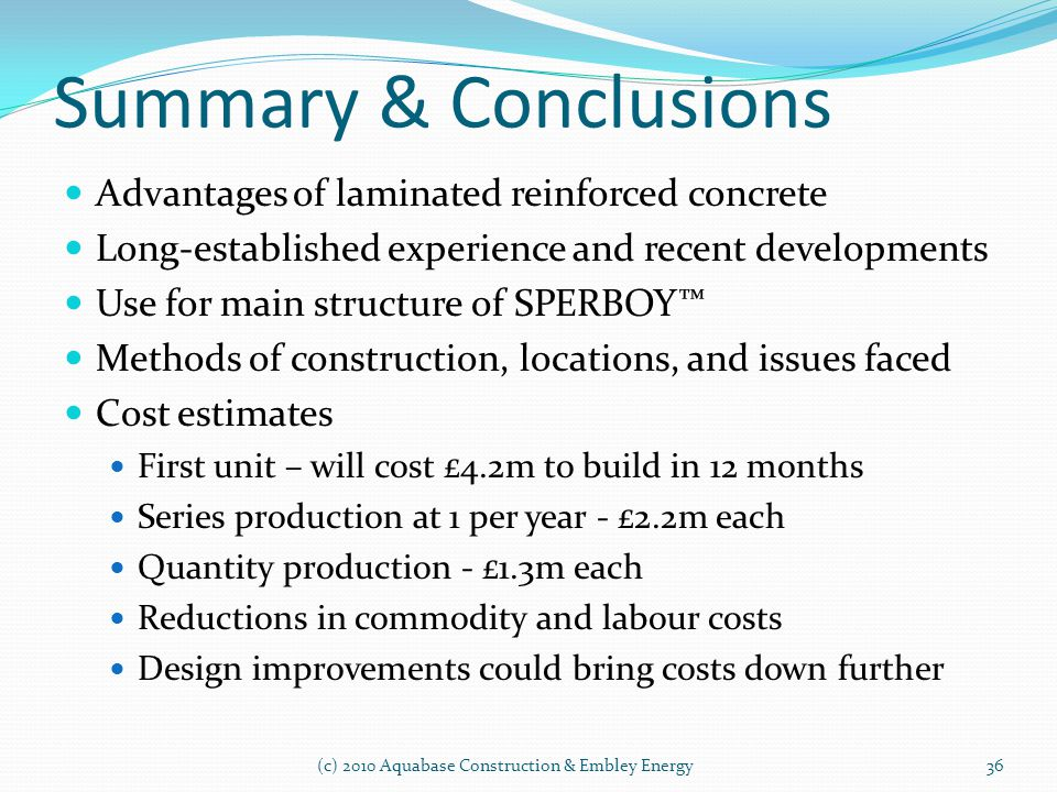 Summary & Conclusions Advantages of laminated reinforced concrete