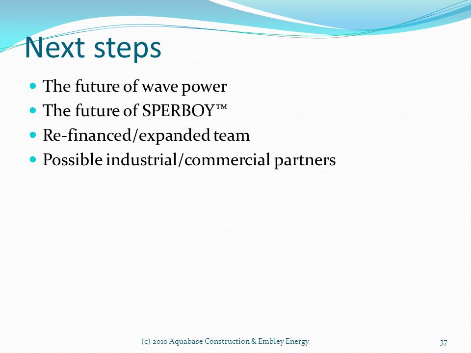 Next steps The future of wave power The future of SPERBOY™