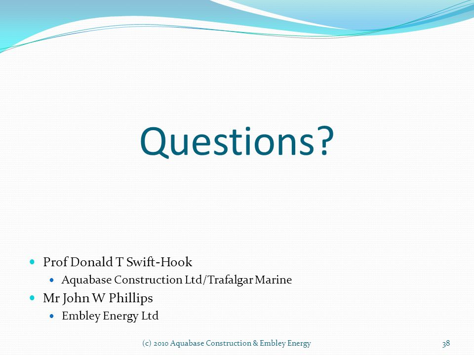 Questions Prof Donald T Swift-Hook Mr John W Phillips