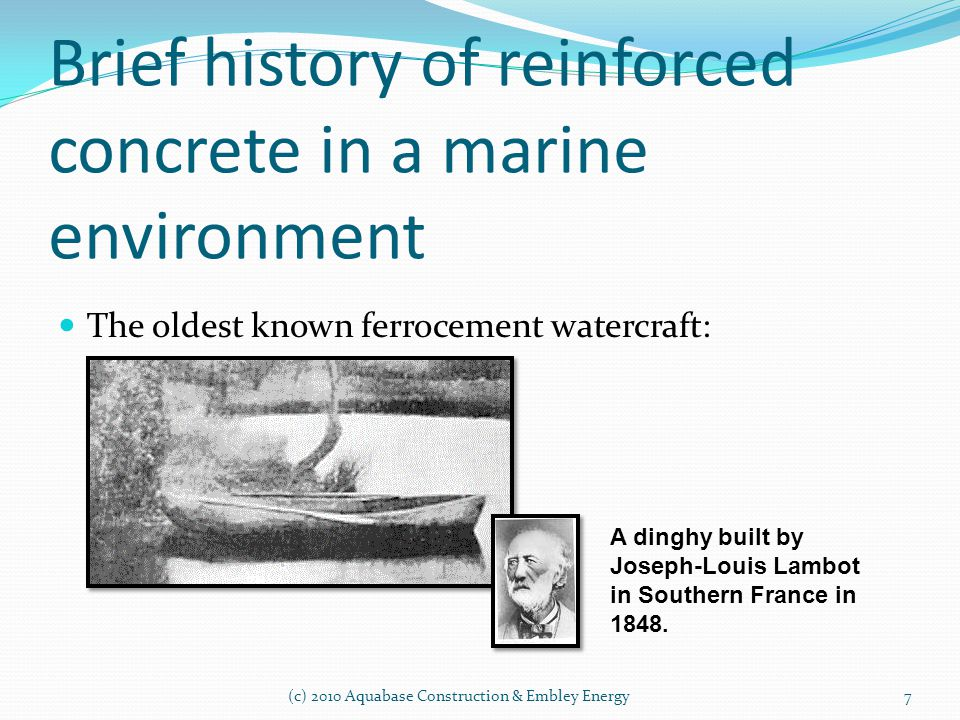Brief history of reinforced concrete in a marine environment