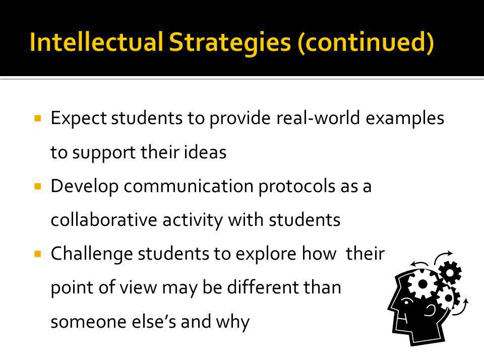 Intellectual Strategies (continued)