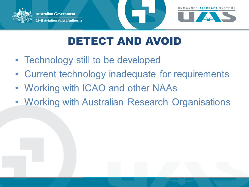 Detect and avoid Technology still to be developed