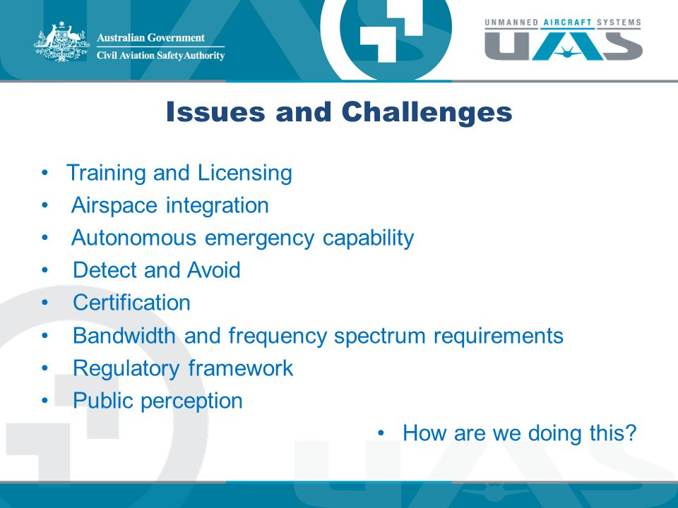 Issues and Challenges Training and Licensing Airspace integration