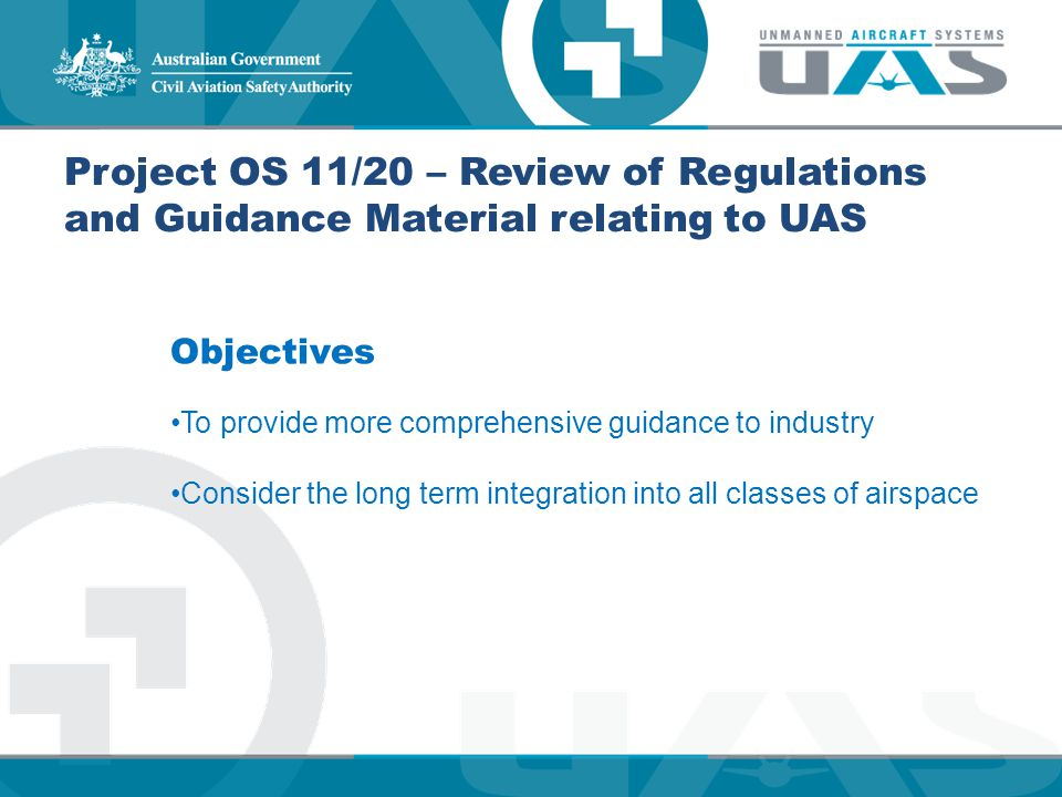 Project OS 11/20 – Review of Regulations and Guidance Material relating to UAS