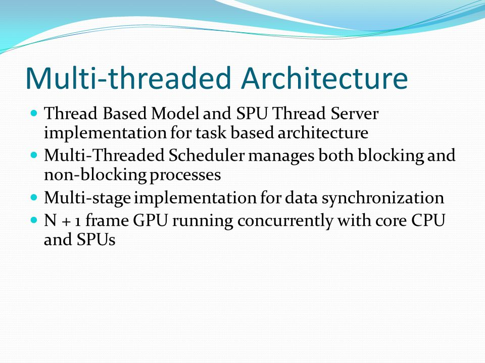 Multi-threaded Architecture
