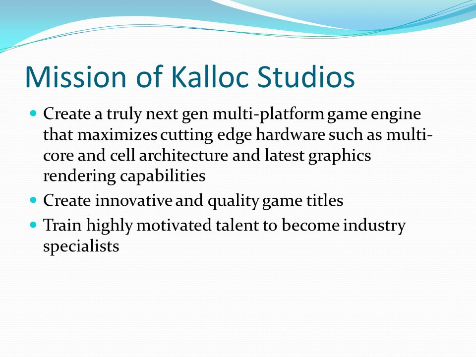 Mission of Kalloc Studios