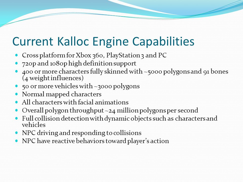 Current Kalloc Engine Capabilities