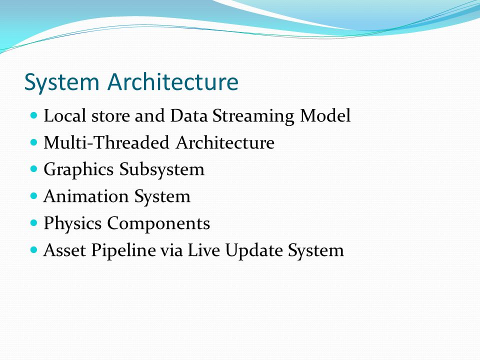 System Architecture Local store and Data Streaming Model