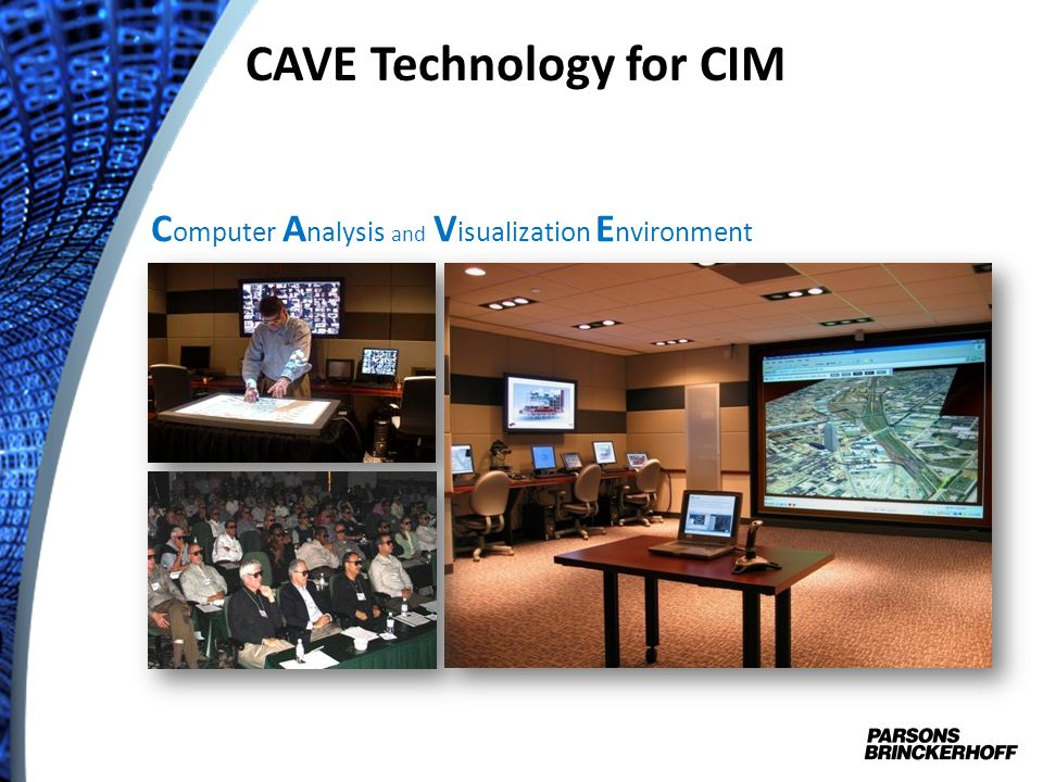 CAVE Technology for CIM