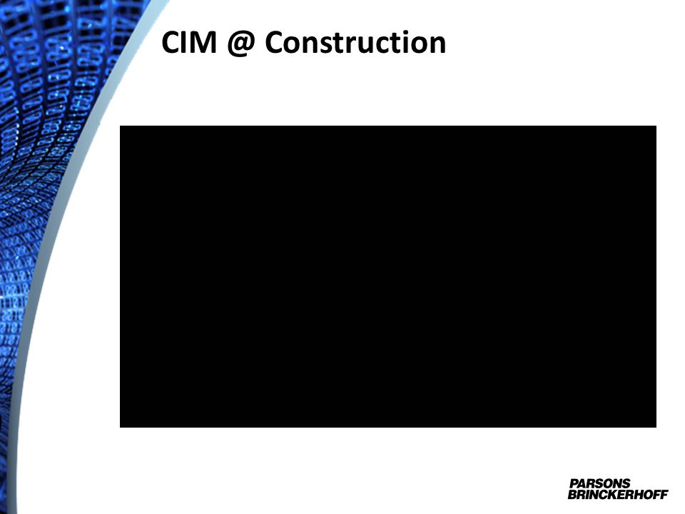 CIM @ Construction