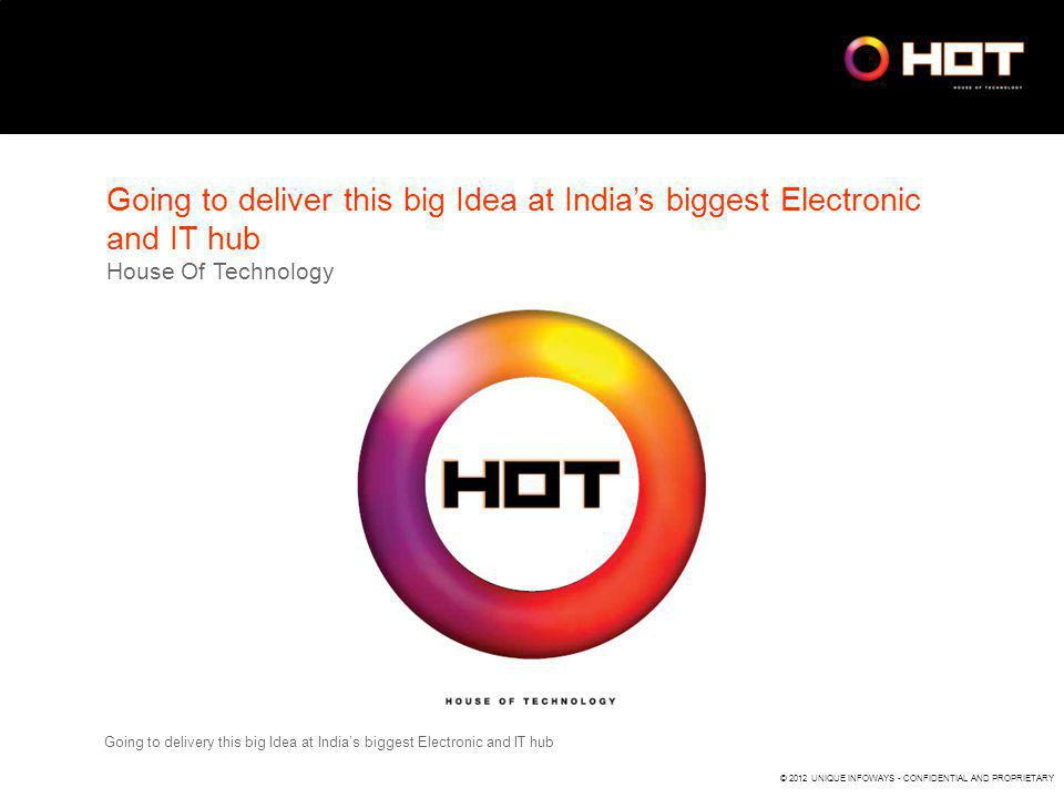 Going to deliver this big Idea at India's biggest Electronic and IT hub House Of Technology