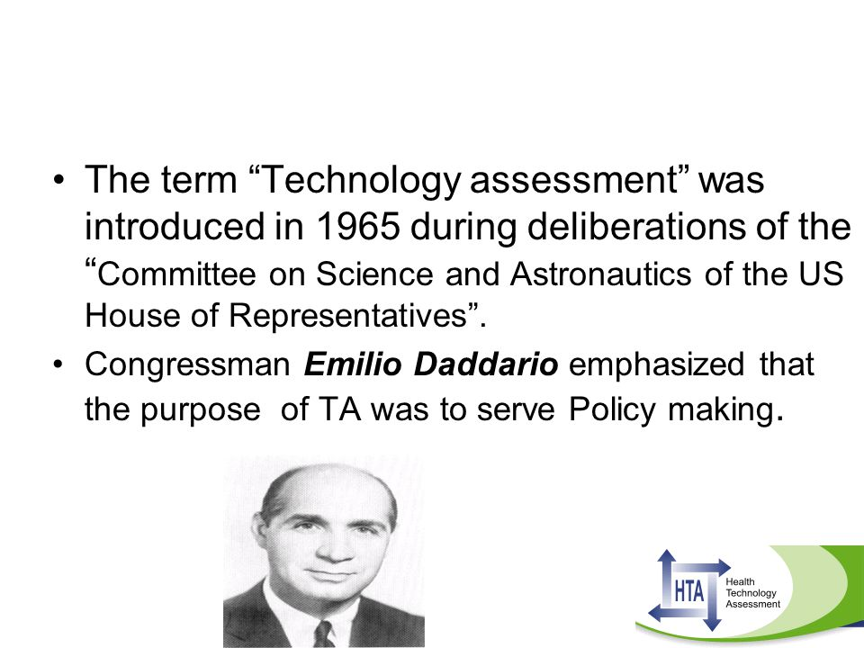 The term Technology assessment was introduced in 1965 during deliberations of the Committee on Science and Astronautics of the US House of Representatives .