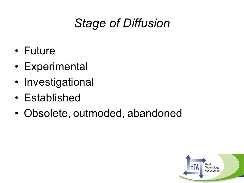 Stage of Diffusion Future Experimental Investigational Established