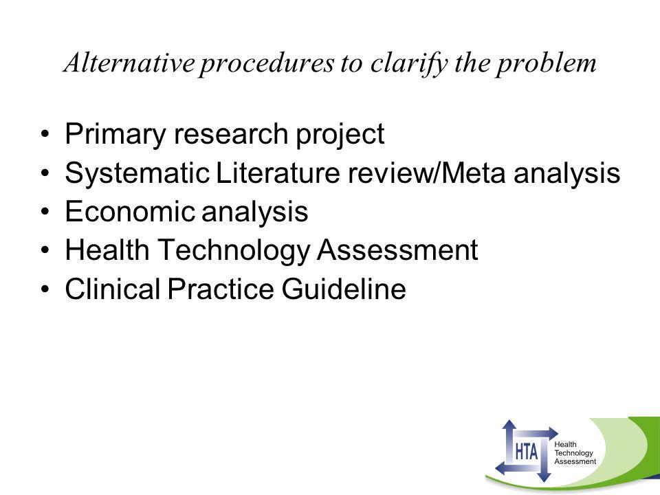 Alternative procedures to clarify the problem