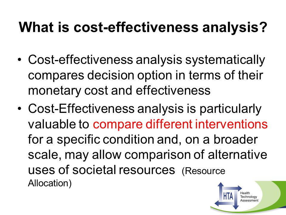 What is cost-effectiveness analysis