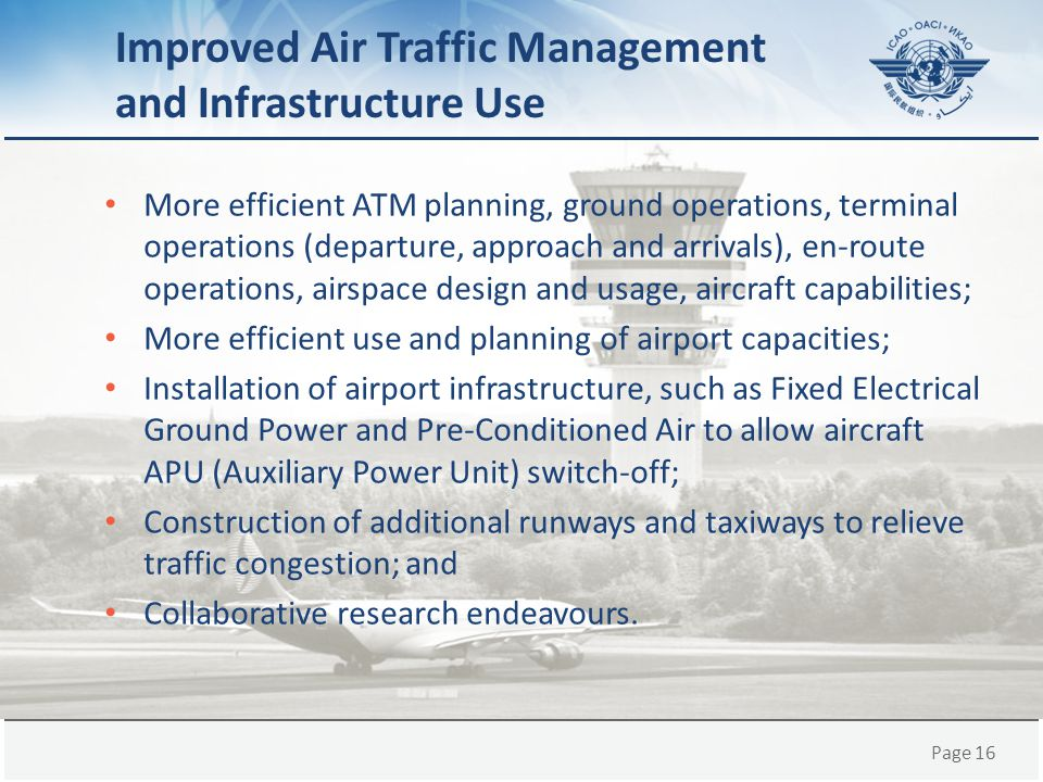 Improved Air Traffic Management and Infrastructure Use