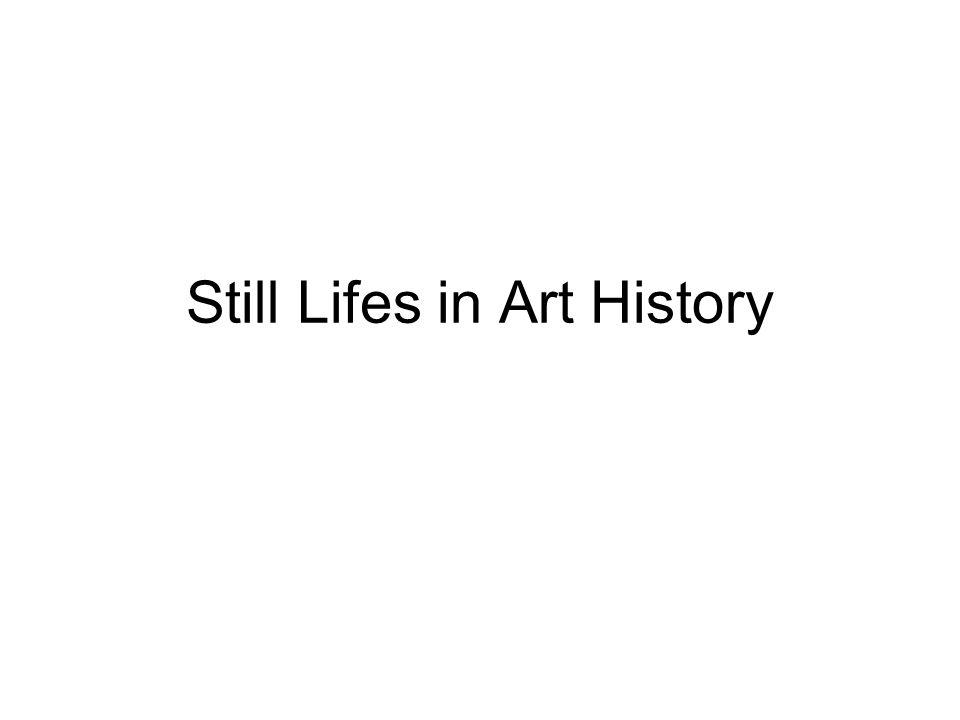 Still Lifes in Art History