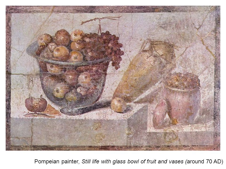 Pompeian painter, Still life with glass bowl of fruit and vases (around 70 AD)