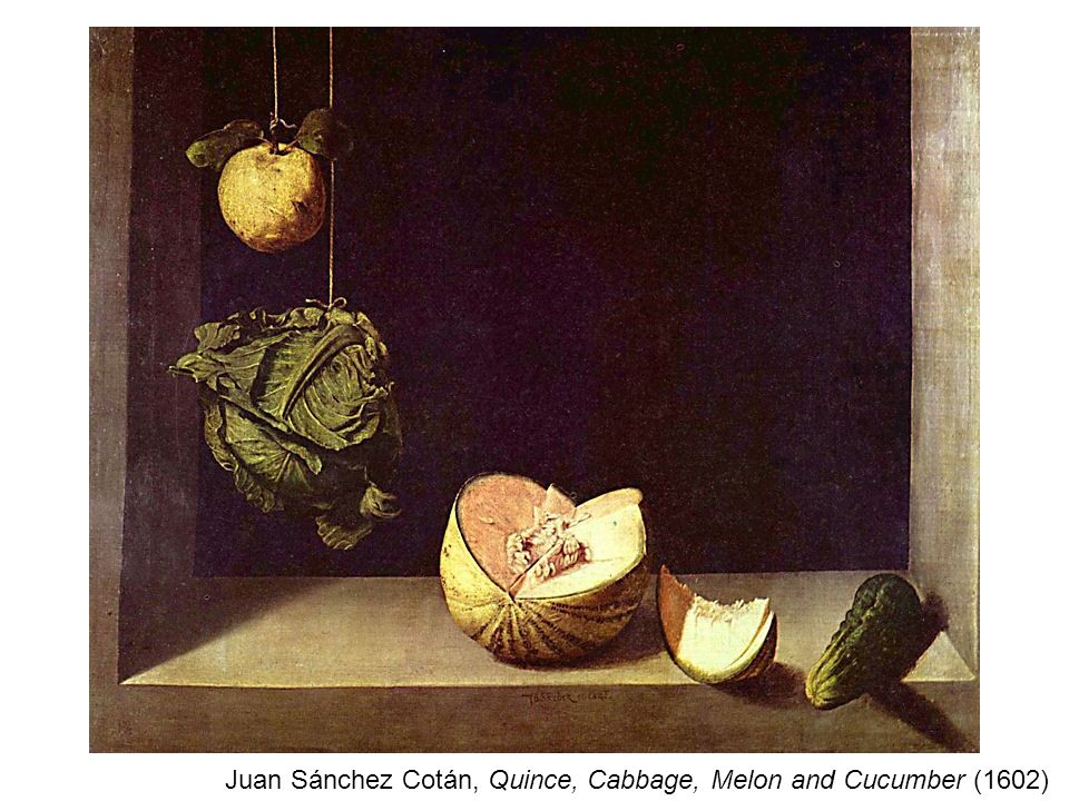 Juan Sánchez Cotán, Quince, Cabbage, Melon and Cucumber (1602)