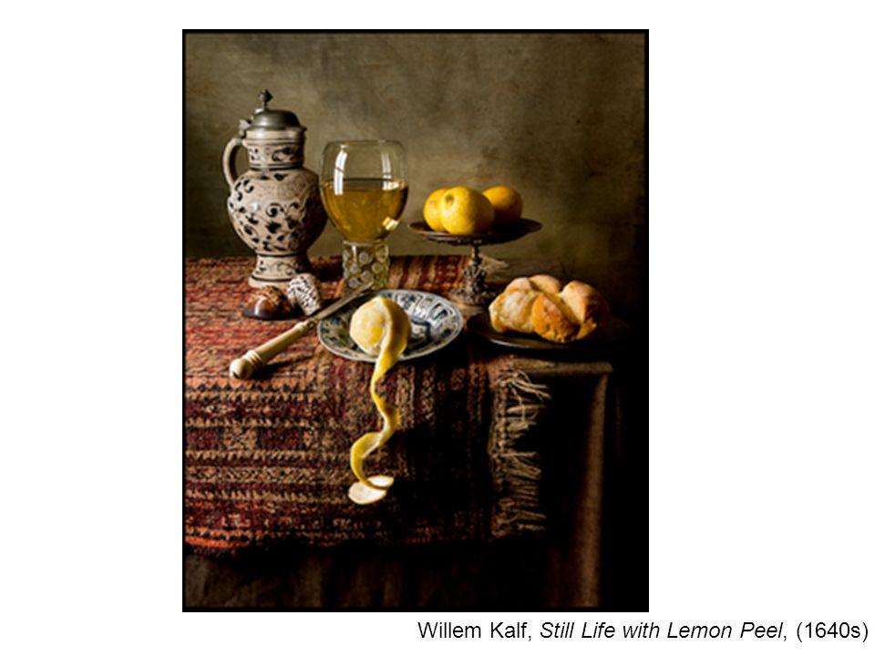 Willem Kalf, Still Life with Lemon Peel, (1640s)